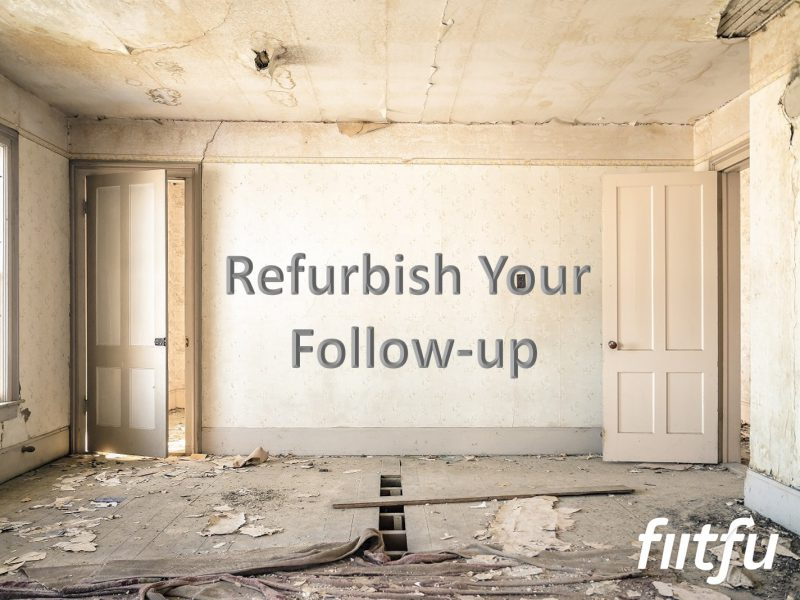 Follow-Up Doesn't Always Have To Be A Sales Call